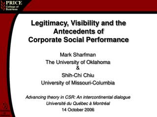 Legitimacy, Visibility and the Antecedents of Corporate Social Performance