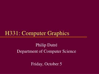 H331: Computer Graphics