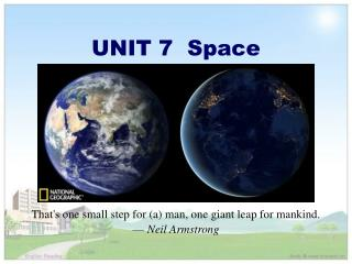 UNIT 7  Space