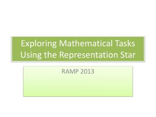 Exploring Mathematical Tasks Using the Representation Star