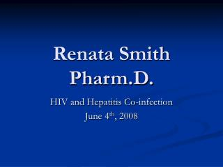 Renata Smith Pharm.D.