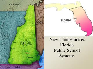 New Hampshire & Florida  Public School Systems