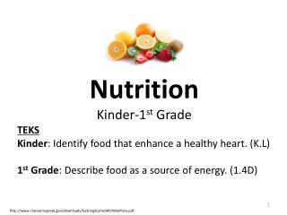 Nutrition Kinder-1 st  Grade