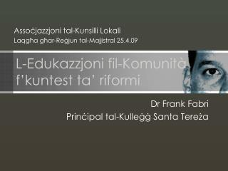 L-Edukazzjoni  fil-Komunit à f'kuntest ta' riformi