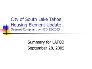 City of South Lake Tahoe Housing Element Update Deemed Compliant by HCD 12-2003
