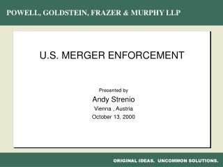 U.S. MERGER ENFORCEMENT