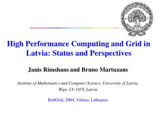 High Performance Computing and Grid in Latvia: Status and Perspectives