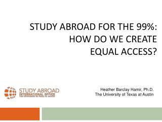 Study abroad for the 99%: how do we create  equal access?
