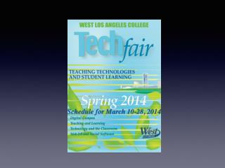 Get To Know FTLA WLAC Tech Fair - May 8, 2014