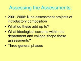 Assessing the Assessments: