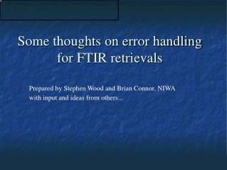 Some thoughts on error handling for FTIR retrievals