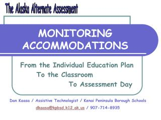MONITORING  ACCOMMODATIONS
