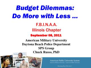 Budget Dilemmas: Do More with Less …