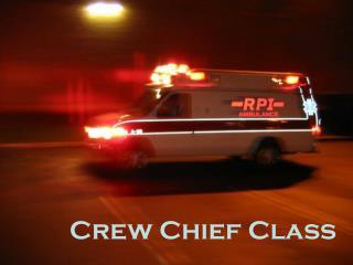 Crew Chief Class