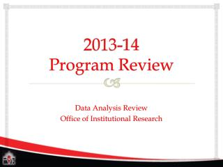 2013-14  Program Review