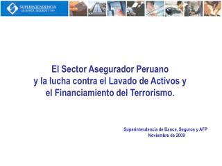 El Sector Asegurador Peruano  y la lucha contra el Lavado de Activos y