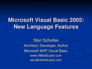Microsoft Visual Basic 2005: New Language Features
