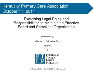 Kentucky Primary Care Association October 17, 2011