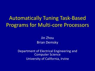 Automatically Tuning Task-Based Programs for Multi-core Processors