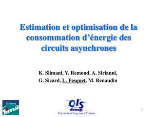 Estimation et optimisation de la consommation d'énergie des circuits asynchrones