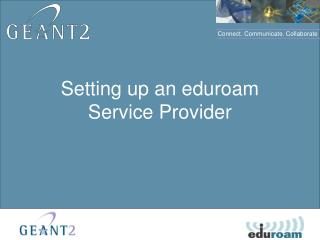 Setting up an eduroam Service Provider