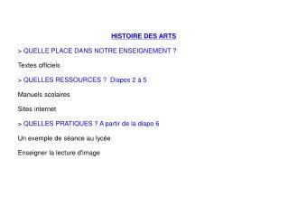 HISTOIRE DES ARTS  >  QUELLE PLACE DANS NOTRE ENSEIGNEMENT ? Textes officiels