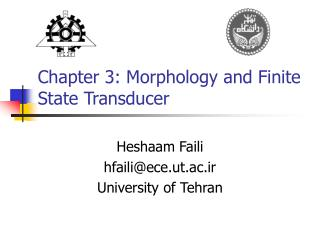 Chapter 3: Morphology and Finite State Transducer