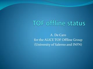 TOF offline status