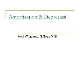 Amortization  Depresiasi