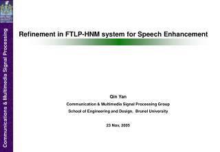 Refinement in FTLP-HNM system for Speech Enhancement