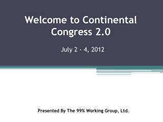 Welcome to  Continental Congress 2.0