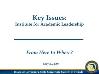 Key Issues: Institute for Academic Leadership