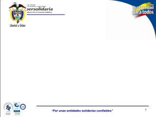 GESTIÓN DEL RIESGO DEL LA/FT EN COLOMBIA CONTEXTO GENERAL