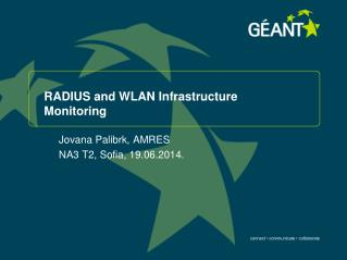 RADIUS and WLAN Infrastructure Monitoring