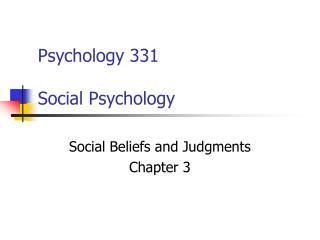 Psychology 331  Social Psychology