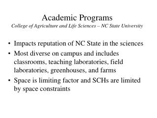 Academic Programs College of Agriculture and Life Sciences – NC State University