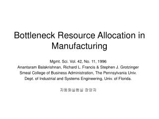Bottleneck Resource Allocation in Manufacturing