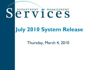 July 2010 System Release