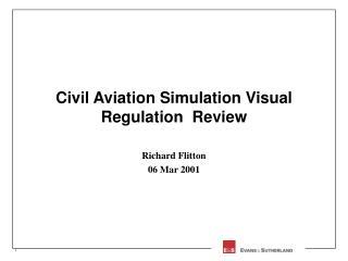 Civil Aviation Simulation Visual Regulation  Review