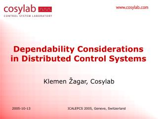 Dependability Considerations in Distributed Control Systems