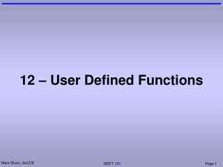 12 – User Defined Functions