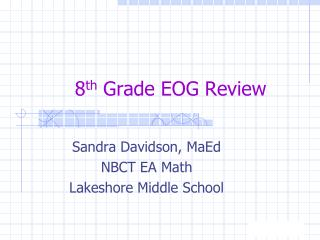 8 th  Grade EOG Review