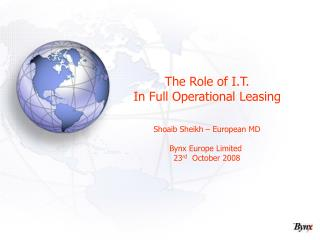 The Role of I.T. In Full Operational Leasing