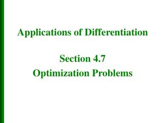 Section 4.7 Optimization Problems