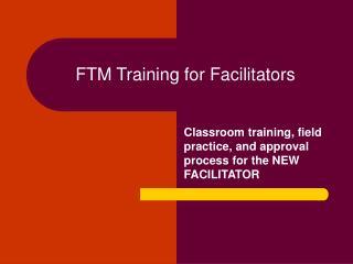 FTM Training for Facilitators