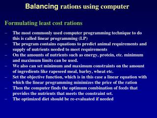 Balancing  rations using computer Formulating least cost rations