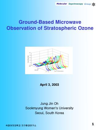 Ground-Based Microwave Observation of Stratospheric Ozone