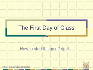 The First Day of Class