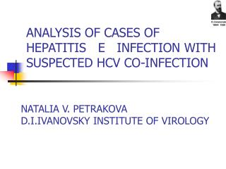 ANALYSIS OF CASES OF HEPATITIS   E   INFECTION WITH SUSPECTED HCV CO-INFECTION