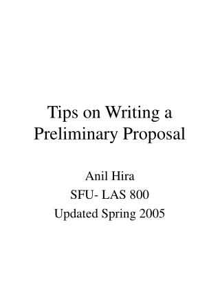 Tips on Writing a Preliminary Proposal